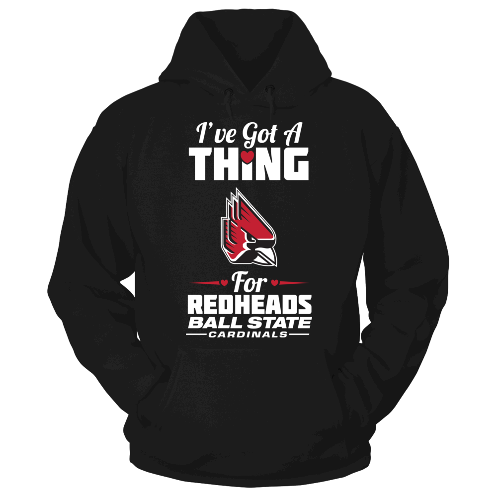Ball State Cardinals Ball State Cardinals - I've Got A Thing For Redheads FanPrint