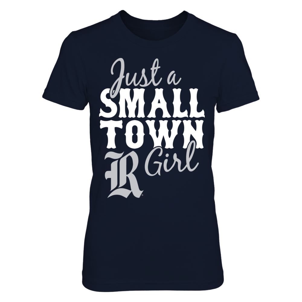 Just A Small Town Girl - Rice Owls Front picture
