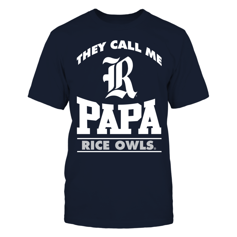 They Call Me Papa - Rice Owls Front picture