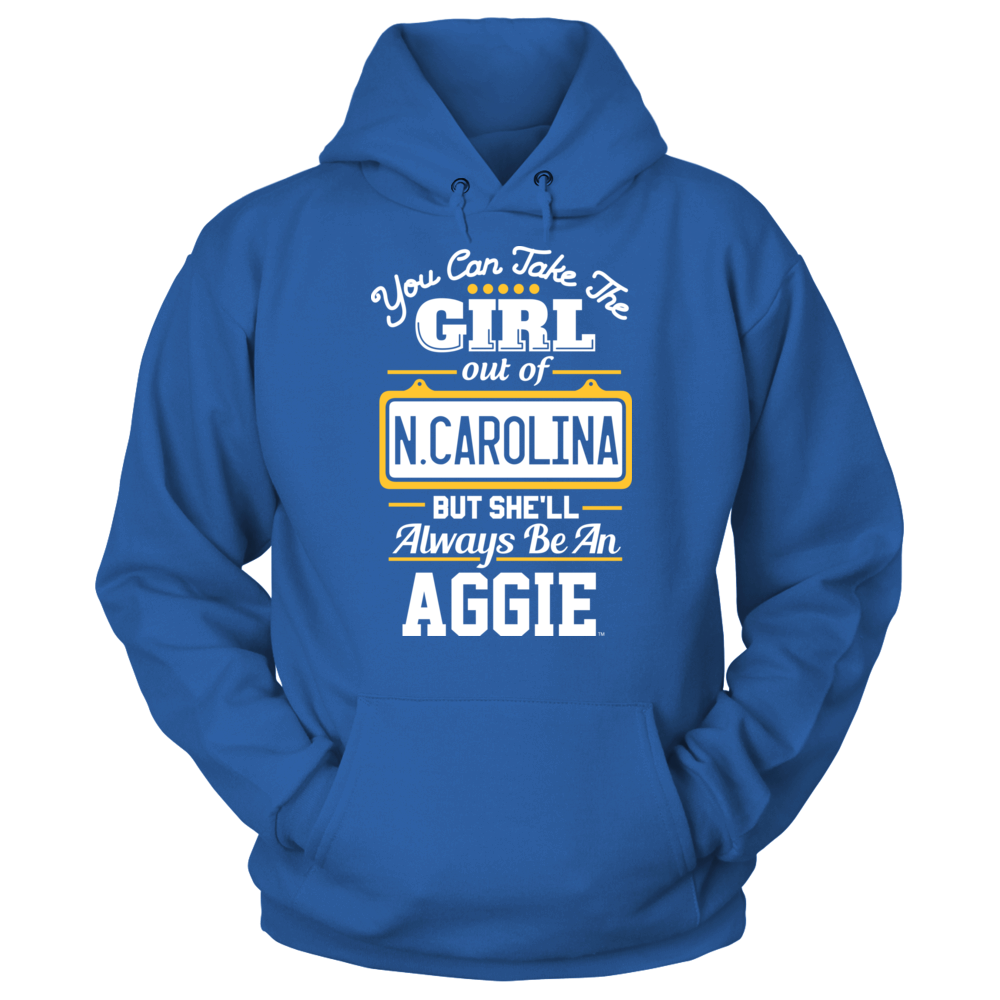 Take The Girl Out But She'll Always Be - North Carolina A&T Aggies Front picture