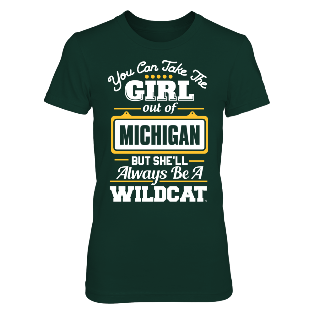 Take The Girl Out But She'll Always Be - Northern Michigan Wildcats Front picture