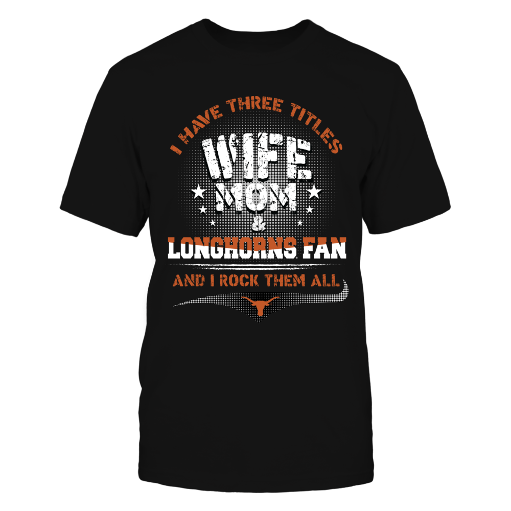 Texas Longhorns - Three Titles Front picture