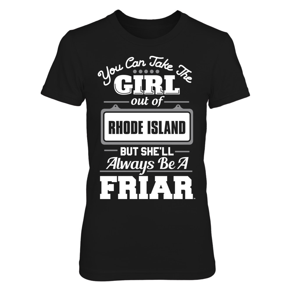 Providence Friars Take The Girl Out But She'll Always Be - Providence Friars FanPrint