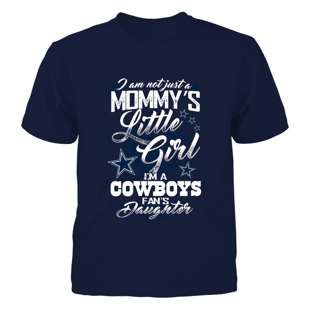 I'm not just Mommy Little Girl - Dallas Cowboys Front picture