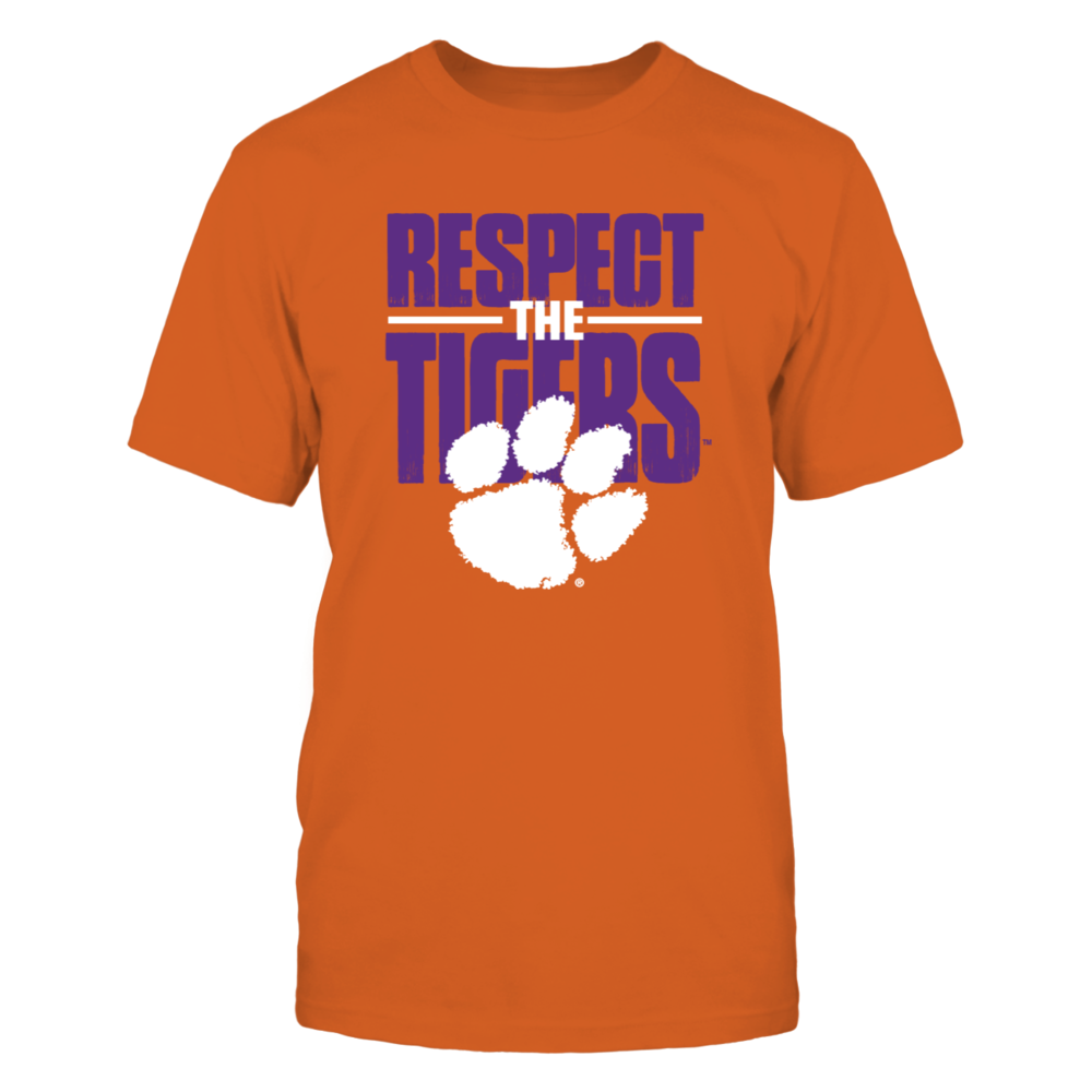 Respect The Clemson Tigers Front picture