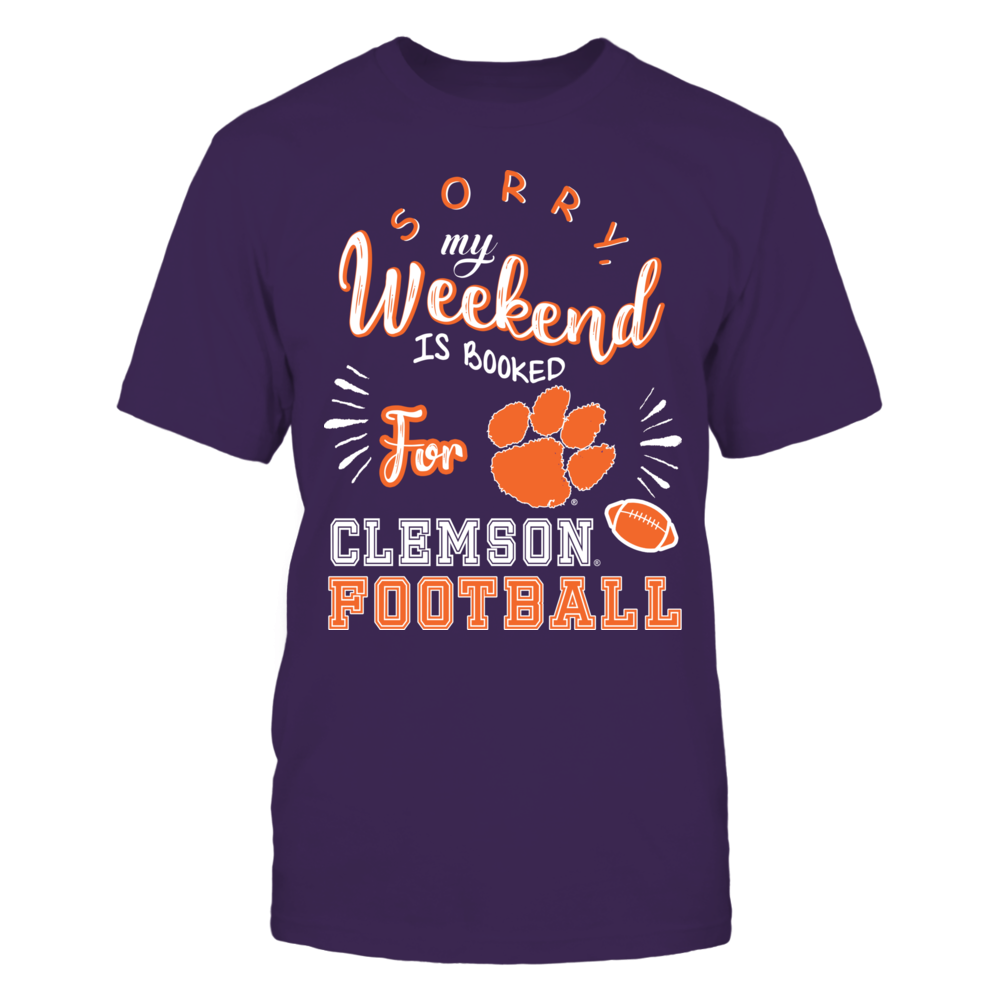 Clemson Tigers - Weekend Is Booked Front picture