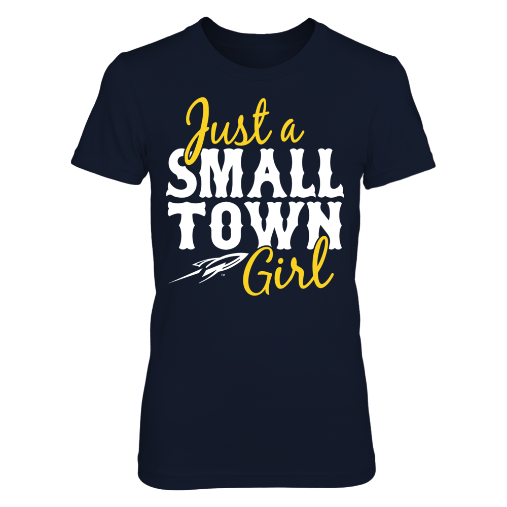 Toledo Rockets Just A Small Town Girl - Toledo Rockets FanPrint