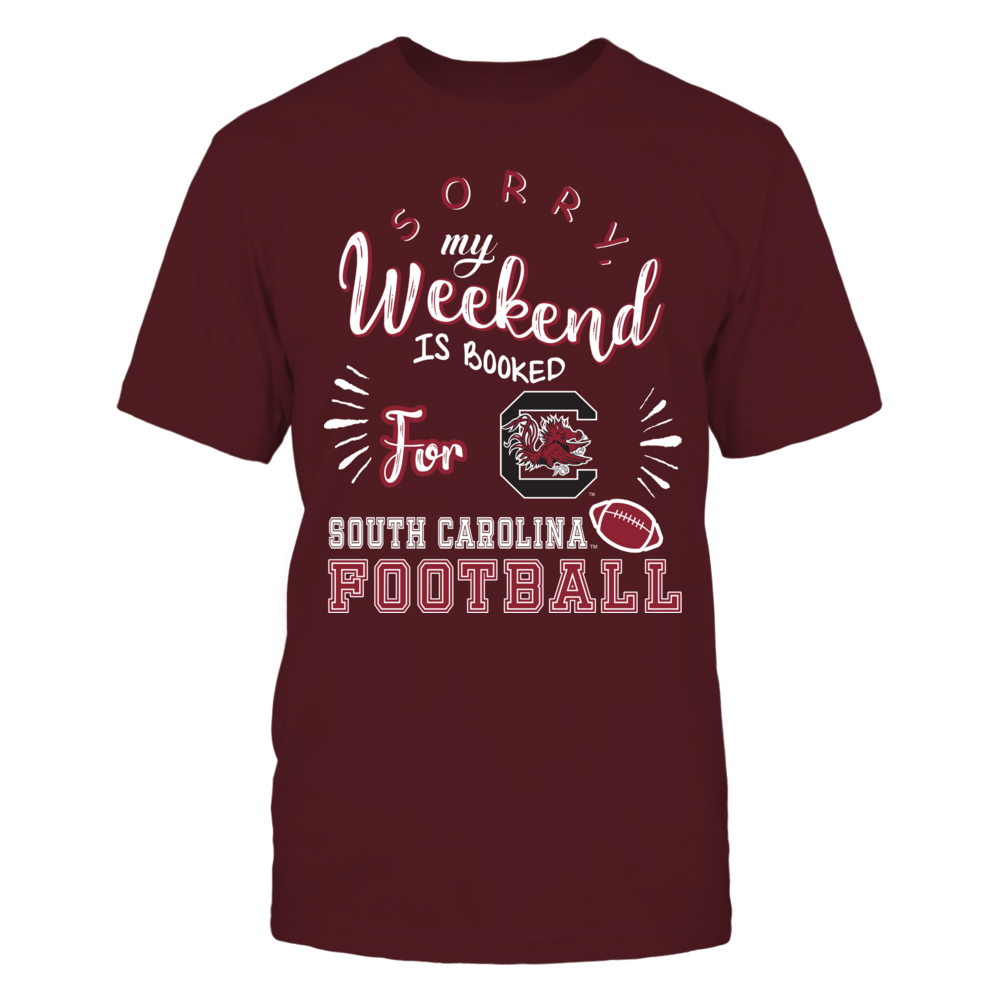 South Carolina Gamecocks - Weekend Is Booked Front picture