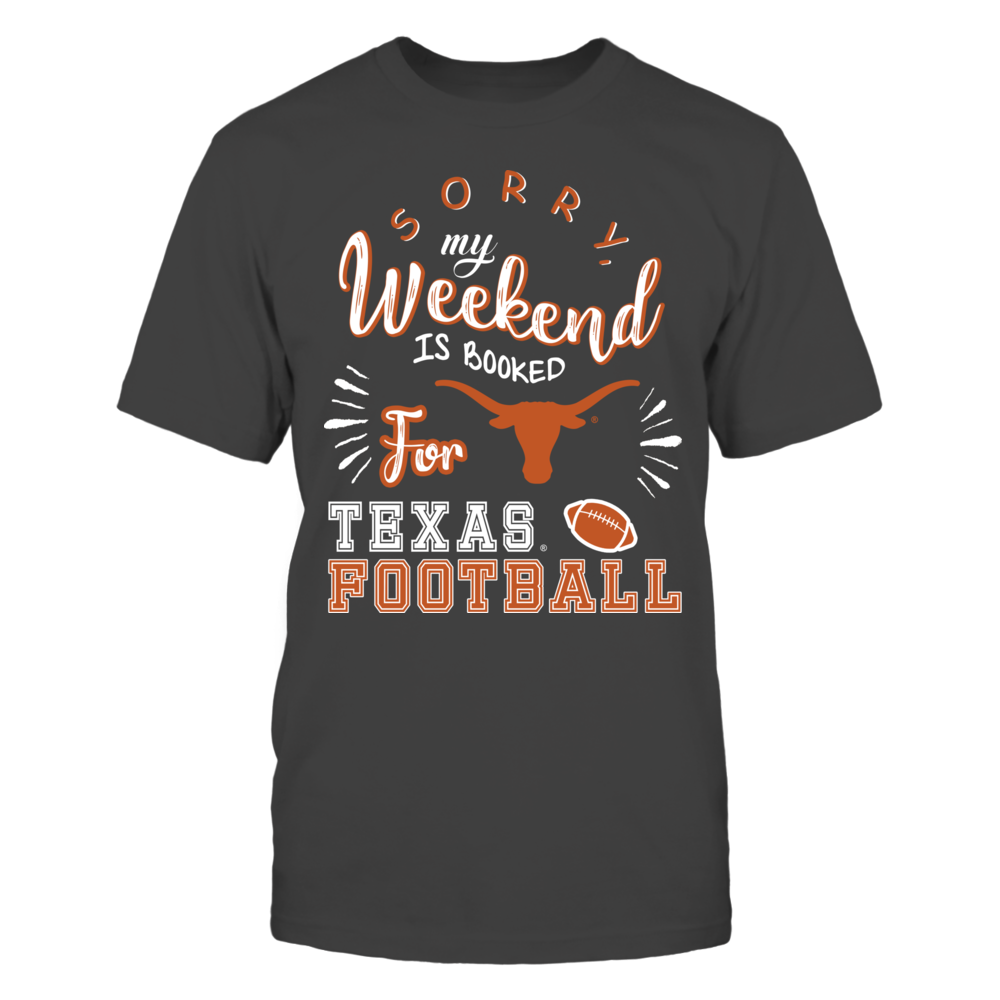 Texas Longhorns - Weekend Is Booked Front picture