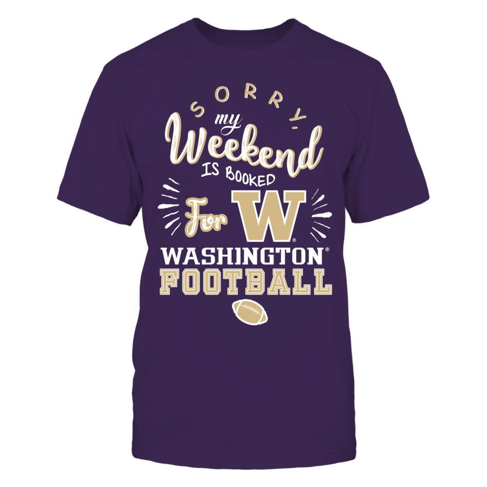 Washington Huskies - Weekend Is Booked Front picture