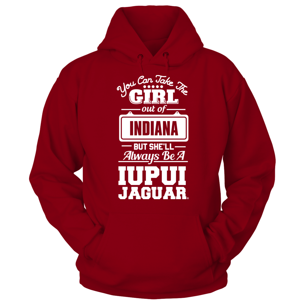 IUPUI Jaguars Take The Girl Out But She'll Always Be - IUPUI Jaguars FanPrint
