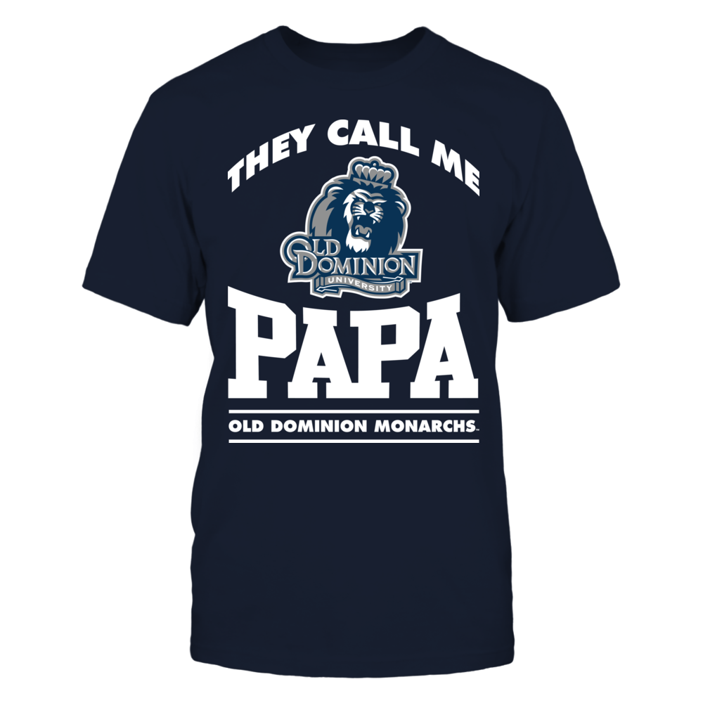They Call Me Papa - Old Dominion Monarchs Front picture