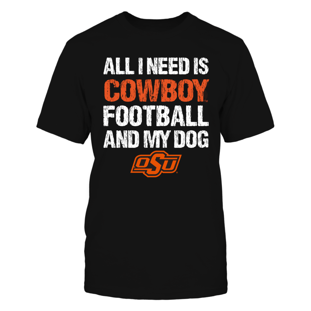 Oklahoma State Cowboys - All I Need Front picture