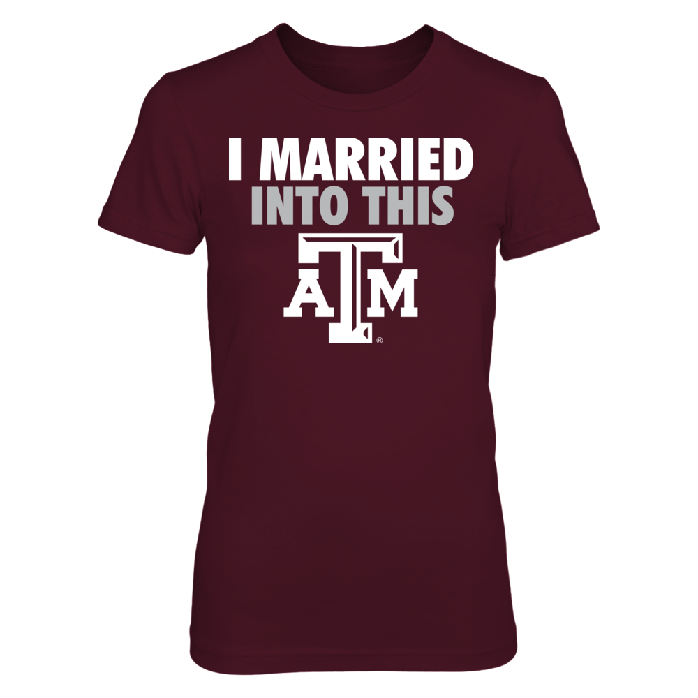 Texas A&M Aggies - Married Into This Front picture
