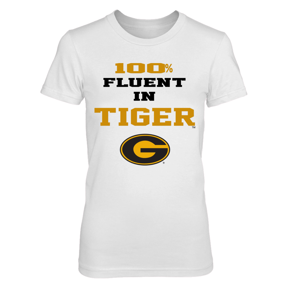 OFFICIAL GRAMBLING STATE UNIVERSITY - TIGERS SHIRTS AND MORE - 100% FLUENT IN TIGER Front picture