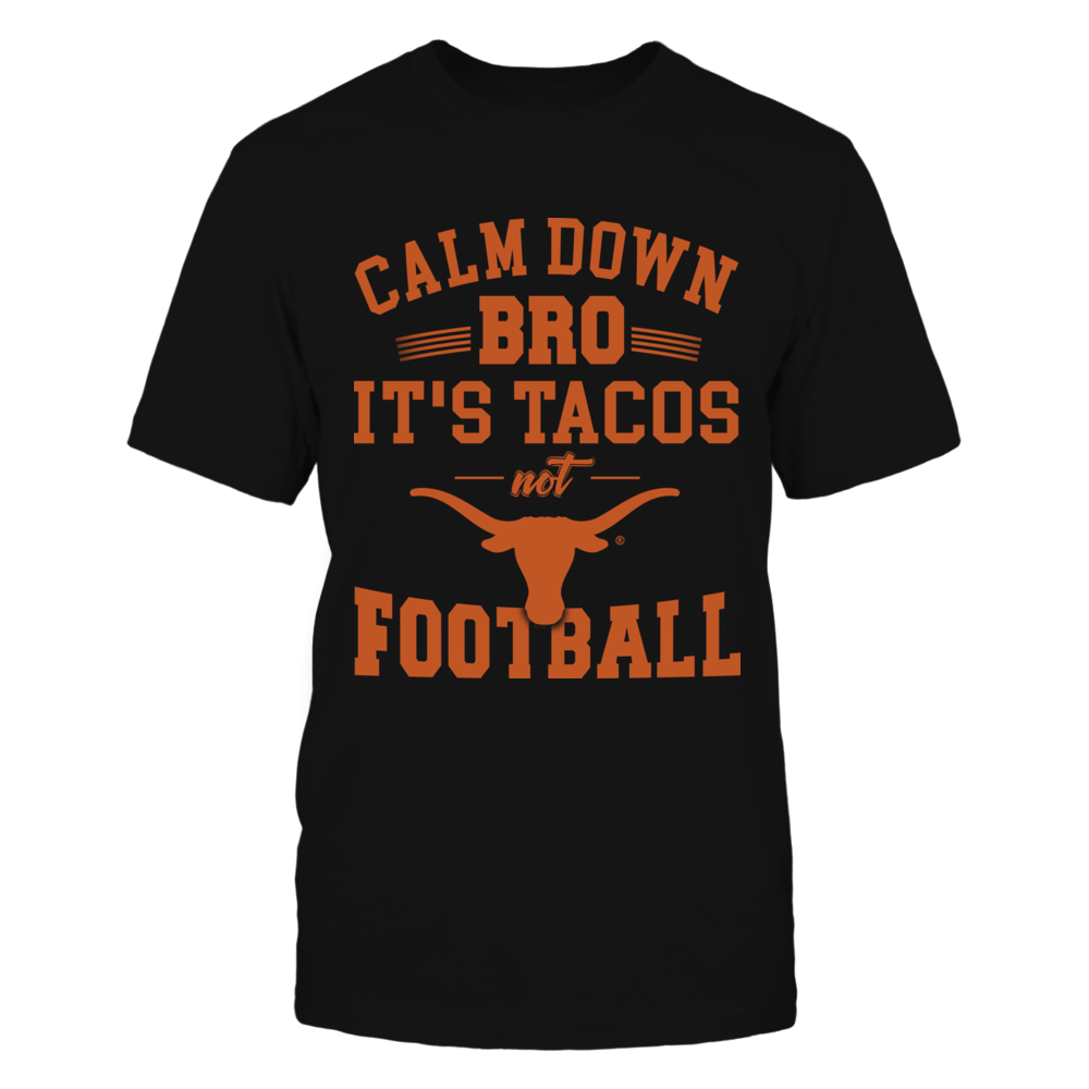Texas Longhorns - Calm Down Front picture