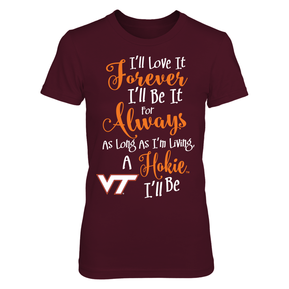 I'll Love It Forever, Be It For Always - Virginia Tech Hokies Front picture