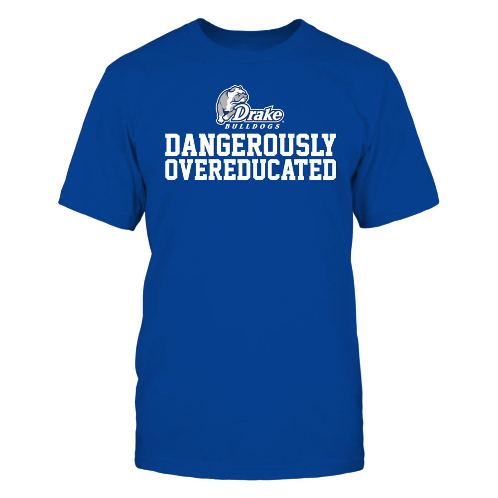 Drake Bulldogs Dangerously Overeducated - Drake Bulldogs FanPrint