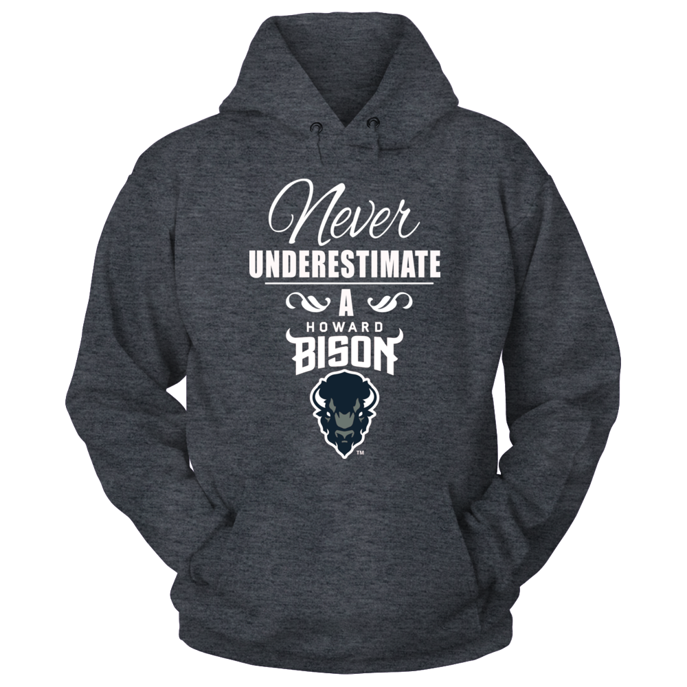 Howard University Clothing - Never Underestimate a Bison Front picture