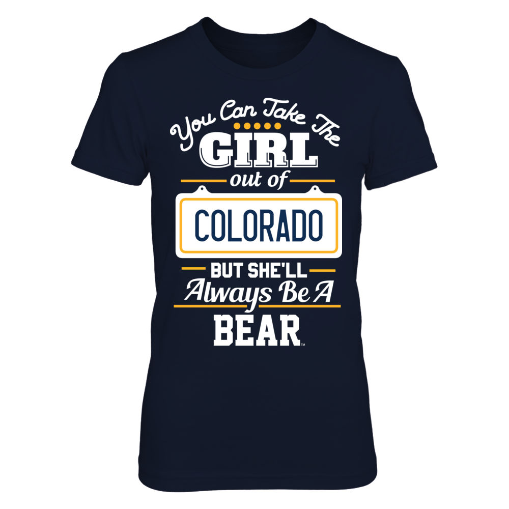 TShirt Hoodie Take The Girl Out But She'll Always Be - Northern Colorado Bears FanPrint