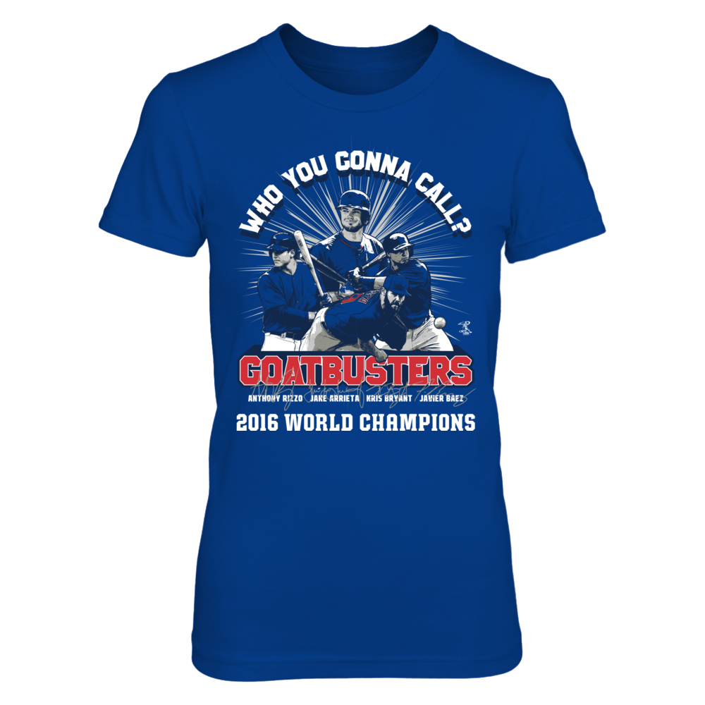 Who You Gonna Call? Goatbusters - 2016 World Champion - Anthony Rizzo Front picture