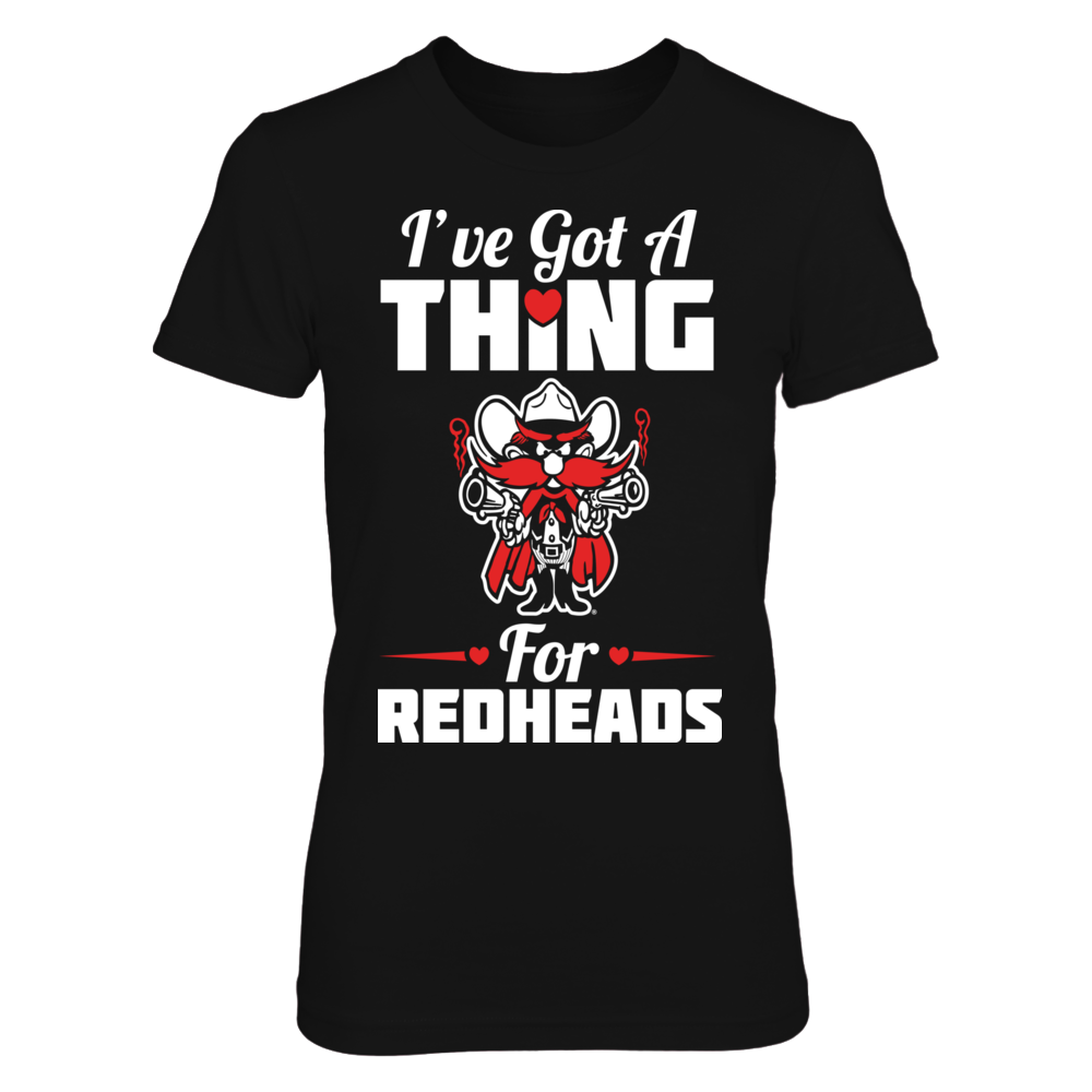Texas Tech Red Raiders I've Got A Thing For Redheads - Texas Tech Red Raiders FanPrint