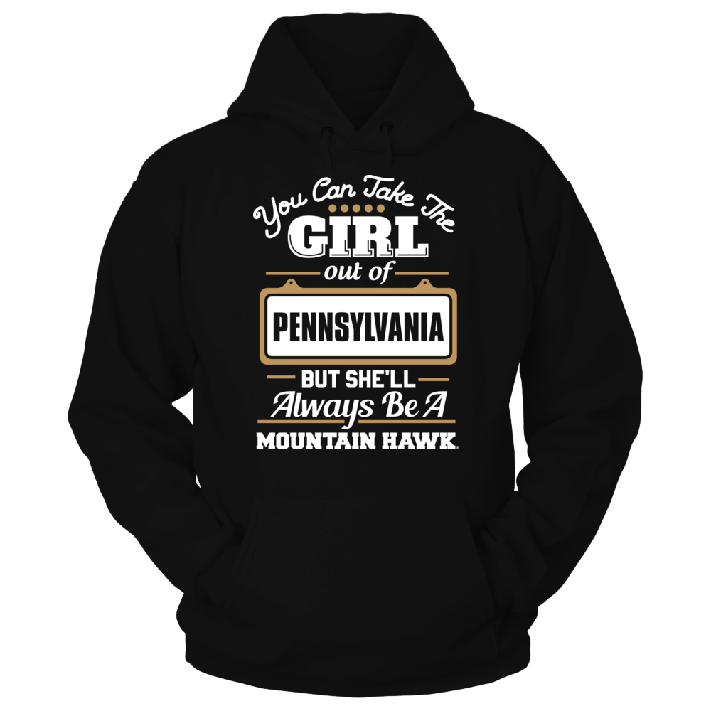 Lehigh Mountain Hawks Take The Girl Out But She'll Always Be - Lehigh Mountain Hawks FanPrint