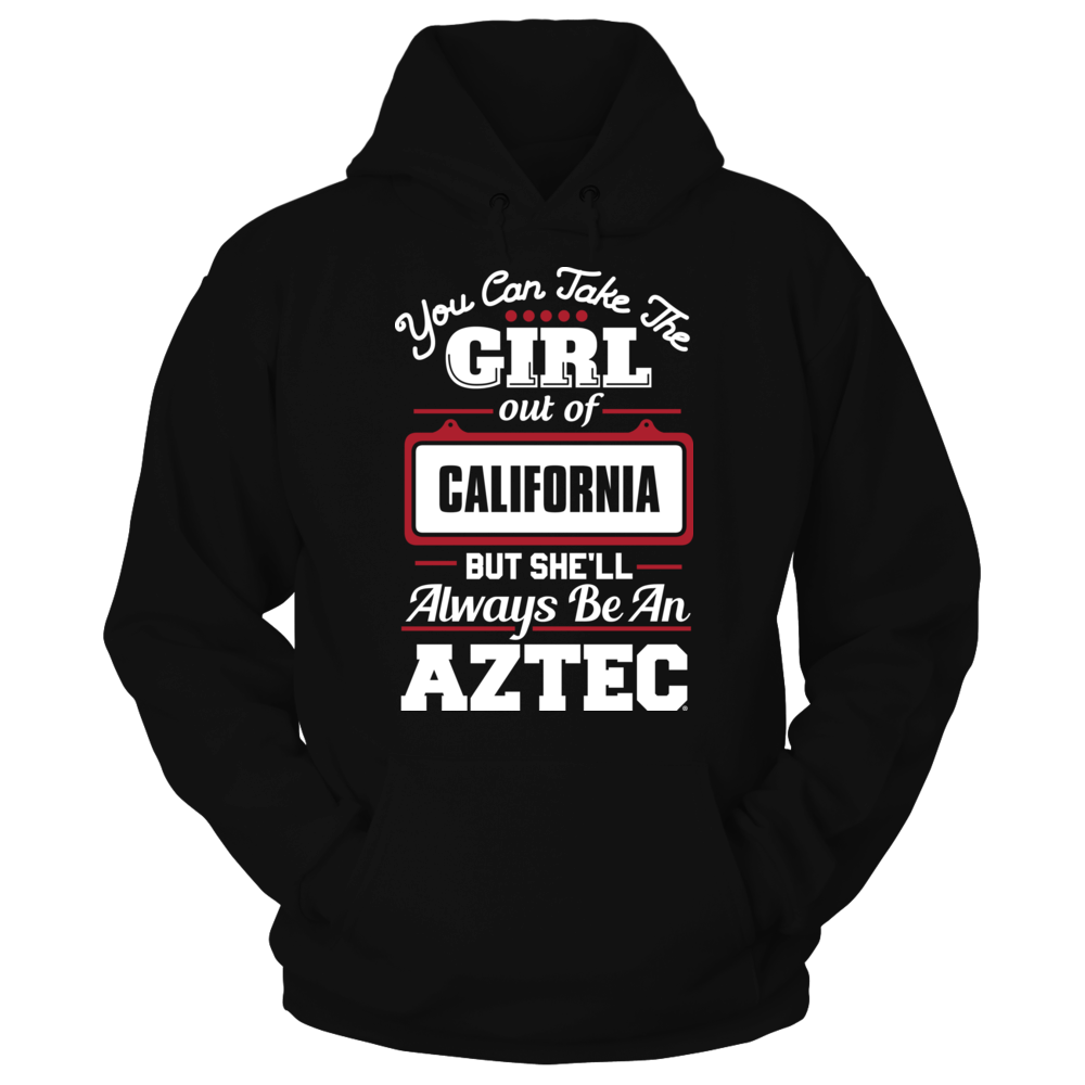 Take The Girl Out But She'll Always Be - San Diego State Aztecs Front picture