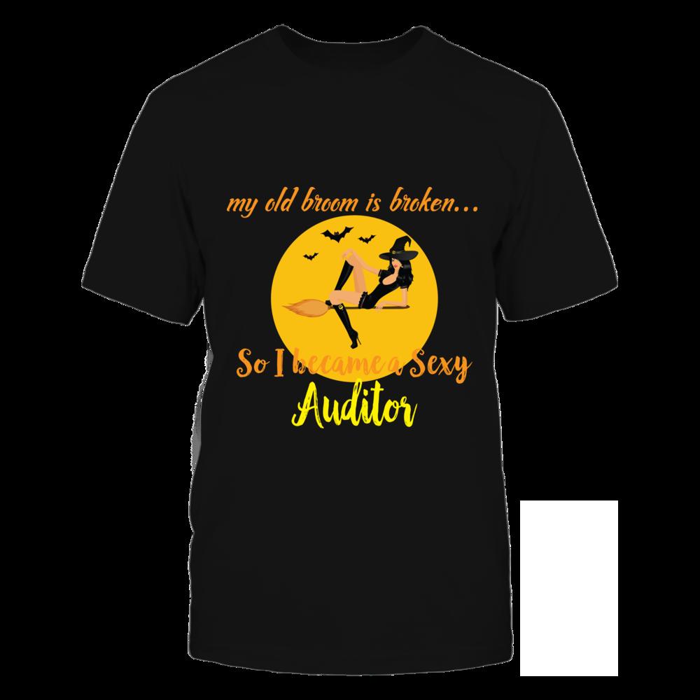 TShirt Hoodie Broom Broken So Became Sexy Auditor Halloween Shirt FanPrint