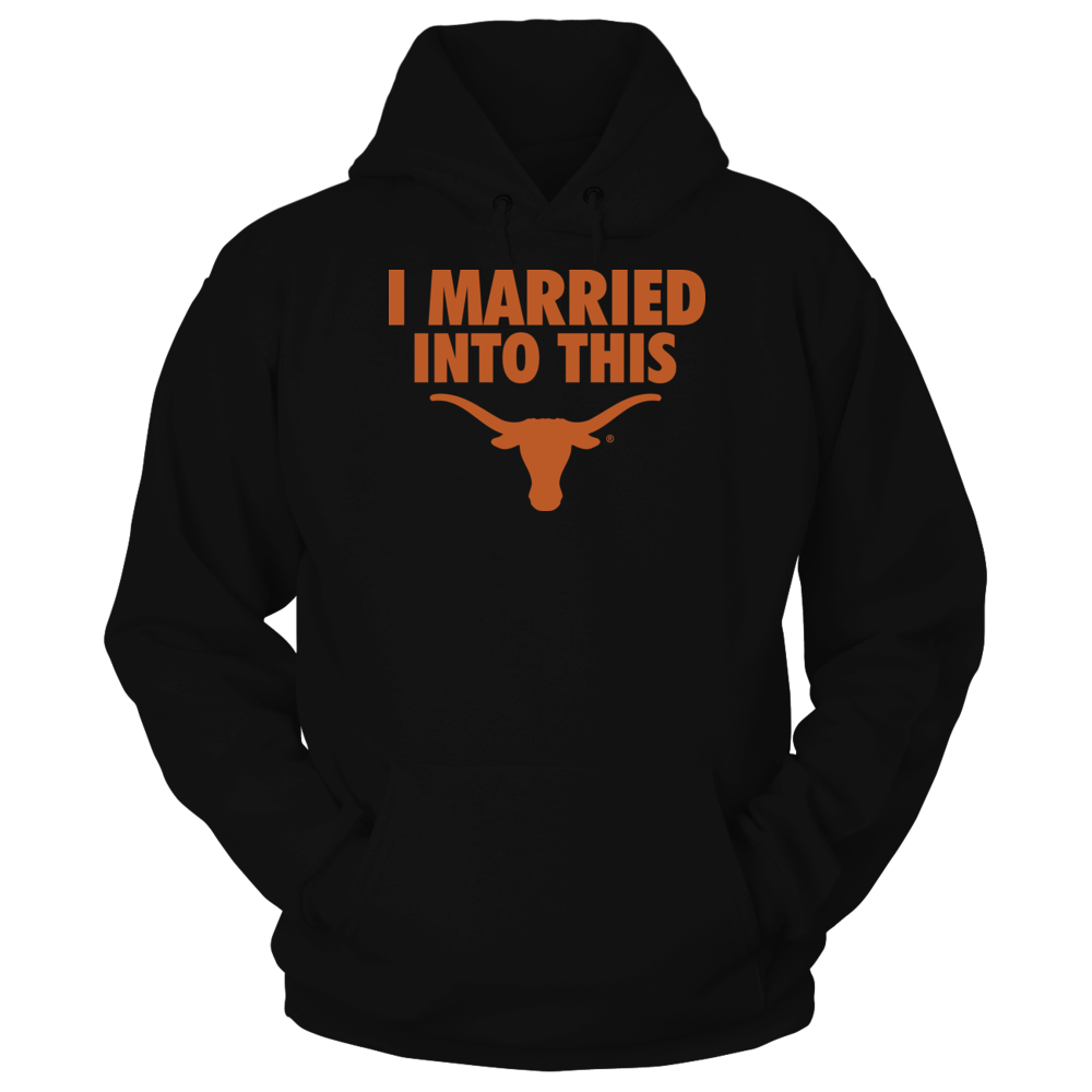 Texas Longhorns - I Married Into This Front picture