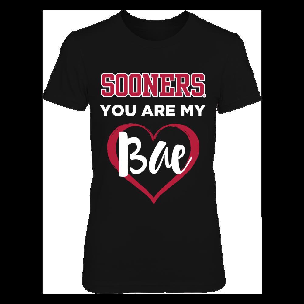 Oklahoma Sooners Sooners You Are My Bae - Womens Oklahoma Sooners Shirt FanPrint