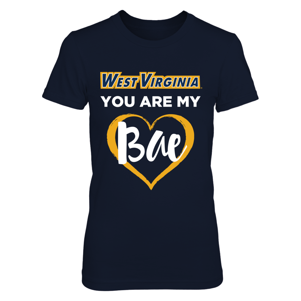 West Virginia Mountaineers West Virginia You Are My Bae - Womens Mountaineers Shirt FanPrint