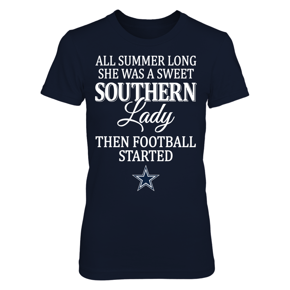 All Summer Long She Was A Sweet Southern Lady Then - Dallas Cowboys Front picture