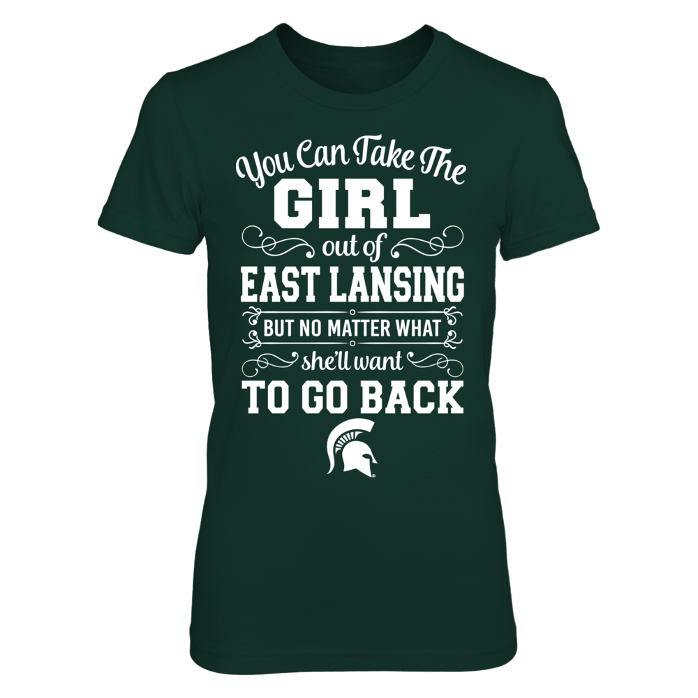 Michigan State Spartans - You Can Take The Girl Out Of East Lansing But She'll Want To Go Back Front picture