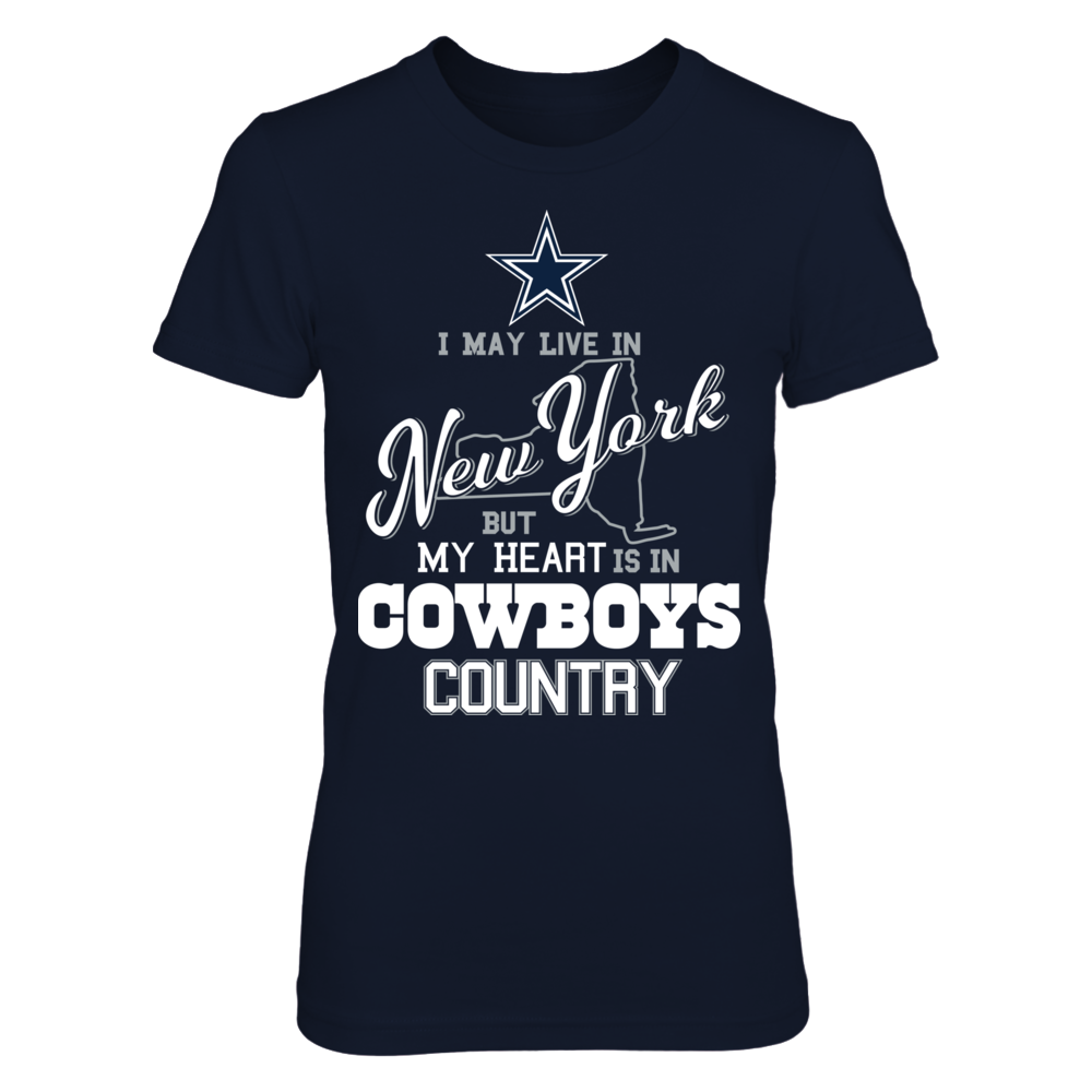 I May Live In New York But Heart Is In - Dallas Cowboys Front picture