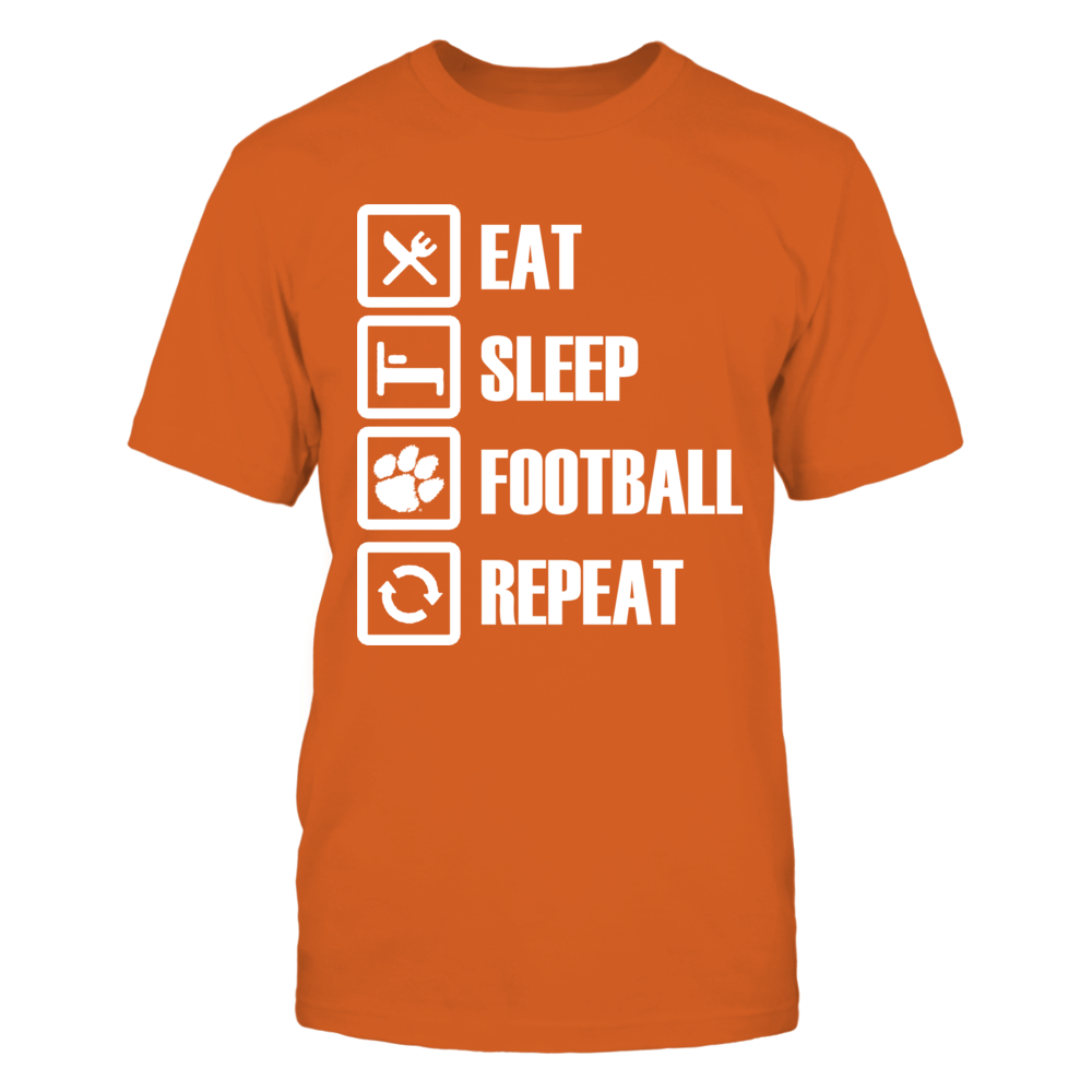 Eat Sleep Clemson Football Repeat Front picture