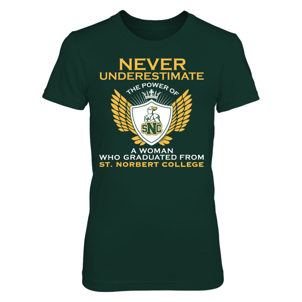 St. Norbert Green Knights Never Underestimate The Power Of a Woman - St. Norbert Green Knights FanPrint