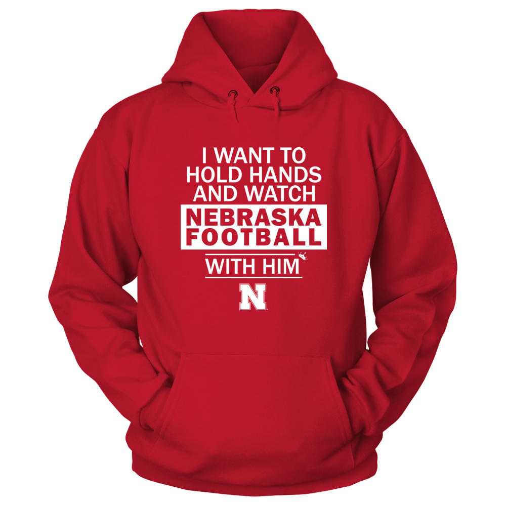 Nebraska Cornhuskers - Hold Hand and Watch Football With Him Front picture