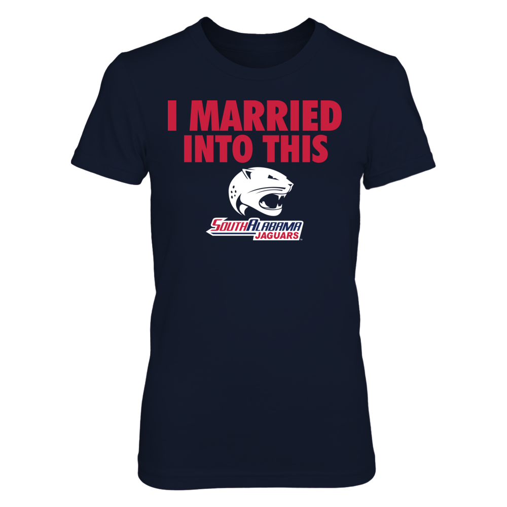 I Married Into This - South Alabama Jaguars Front picture