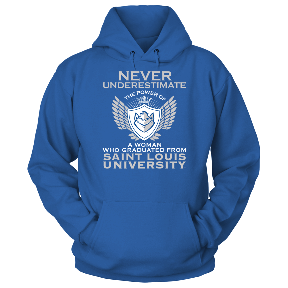 Saint Louis Billikens Never Underestimate The Power Of A Woman - Saint Louis Billikens FanPrint