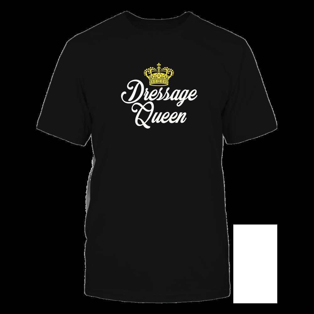 TShirt Hoodie Dressage Queen Equestrian T-Shirt For Horse Riders FanPrint