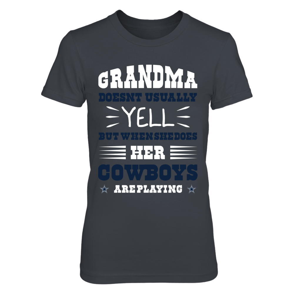 Grandma Doesnt usually yell ! Dallas Cowboys Shirt Front picture