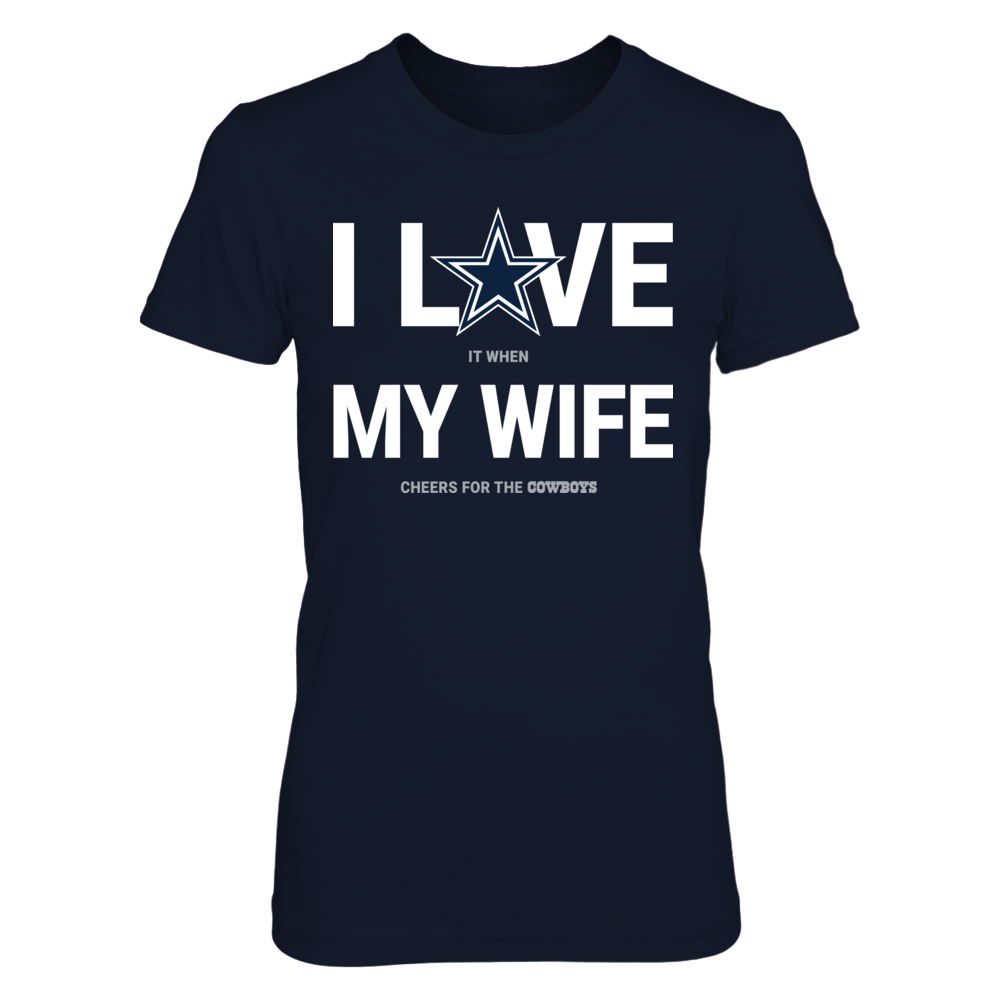 Dallas Cowboys -  Love My Wife Front picture
