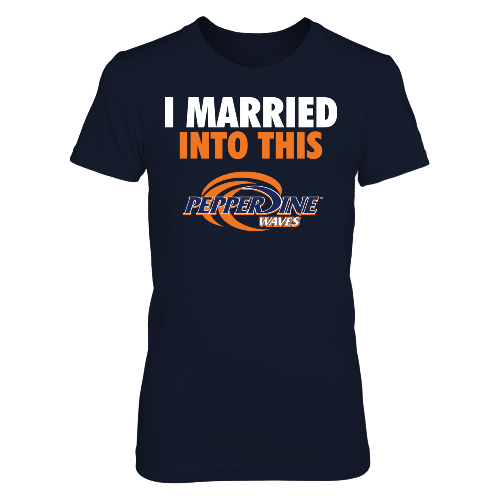 Pepperdine Waves I Married Into This - Pepperdine Waves FanPrint