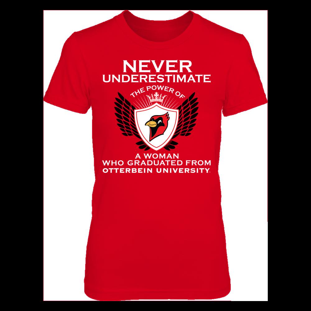 Otterbein Cardinals Never Underestimate The Power Of A Woman - Otterbein Cardinals FanPrint