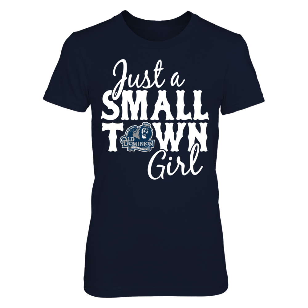 Just A Small Town Girl - Old Dominion Monarchs Front picture