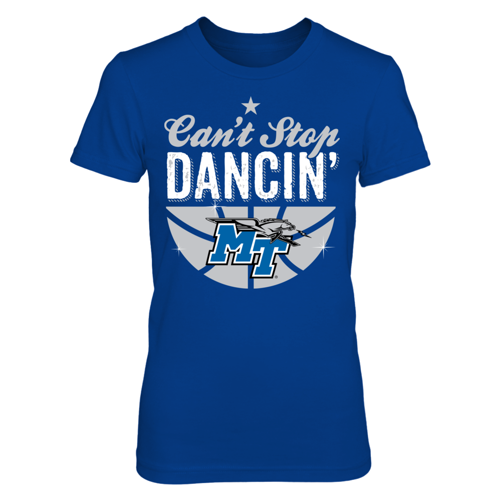 Can't Stop Dancin' - Middle Tennessee State Blue Raiders Front picture