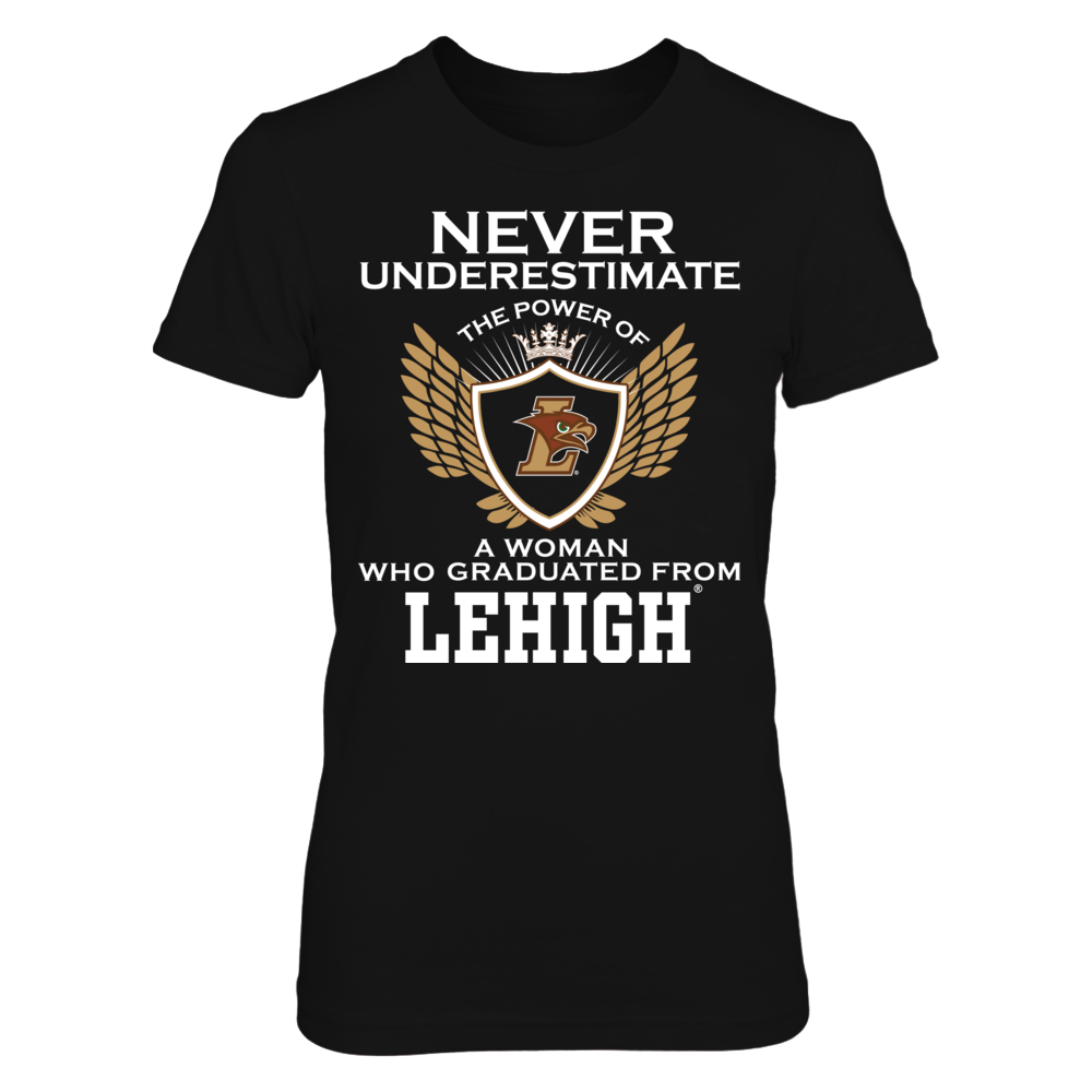 Never Underestimate The Power Of A Woman - Lehigh Mountain Hawks Front picture
