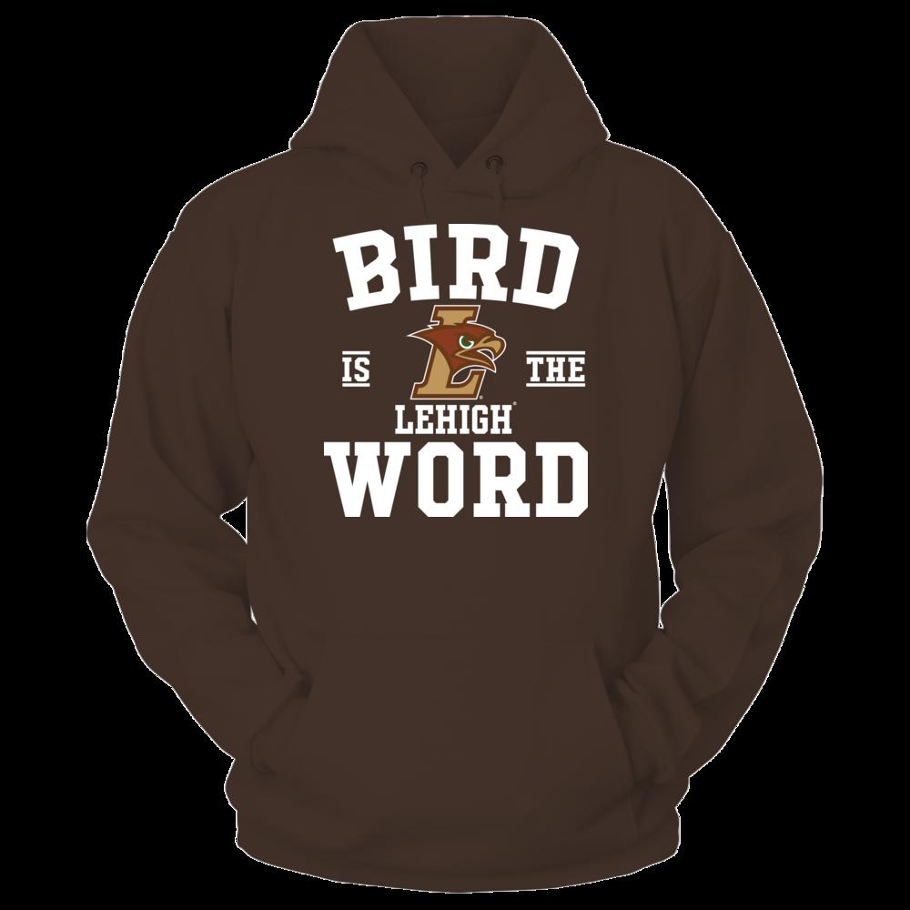 Lehigh Mountain Hawks Bird Is The Word - Lehigh Mountain Hawks FanPrint