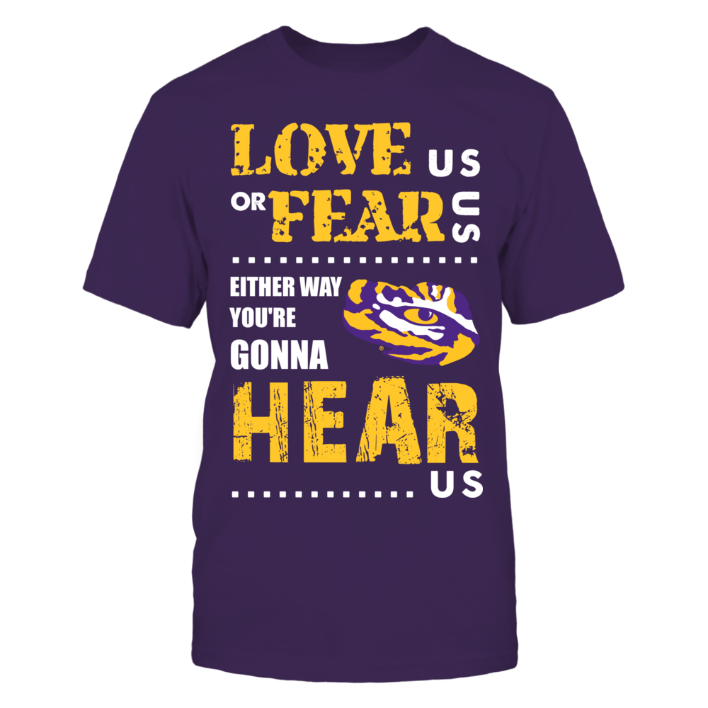 LSU Tigers - Love Us or Fear Us Front picture
